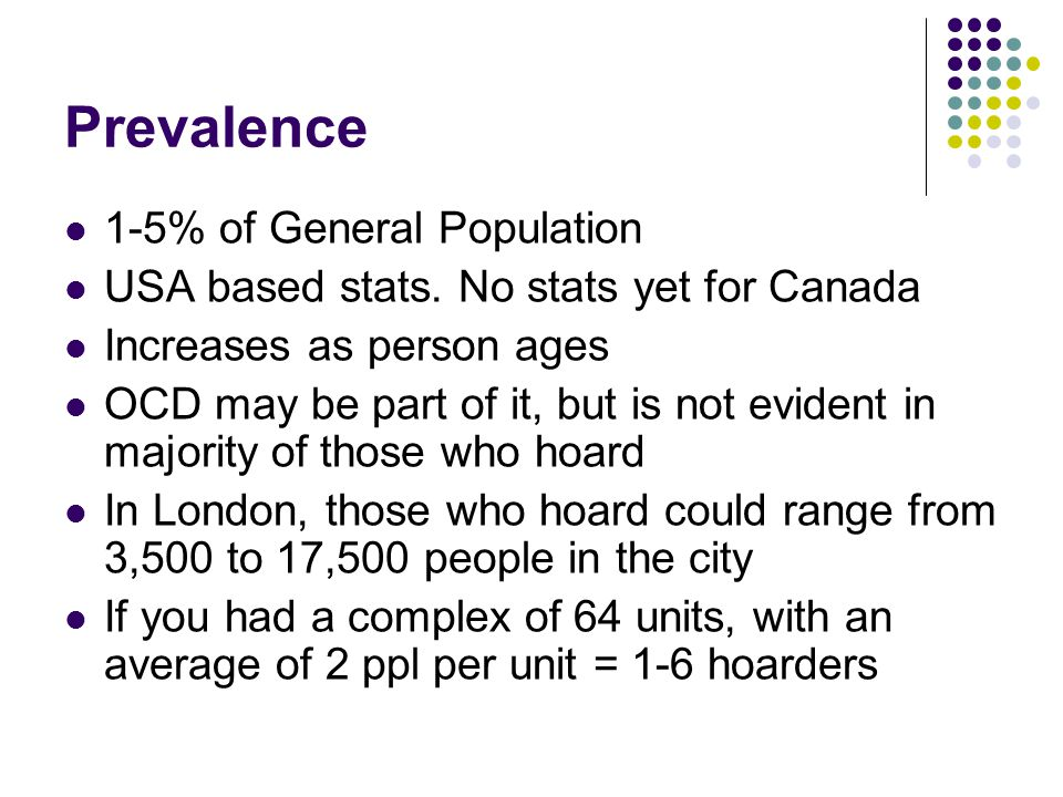 Prevalence 1-5% of General Population
