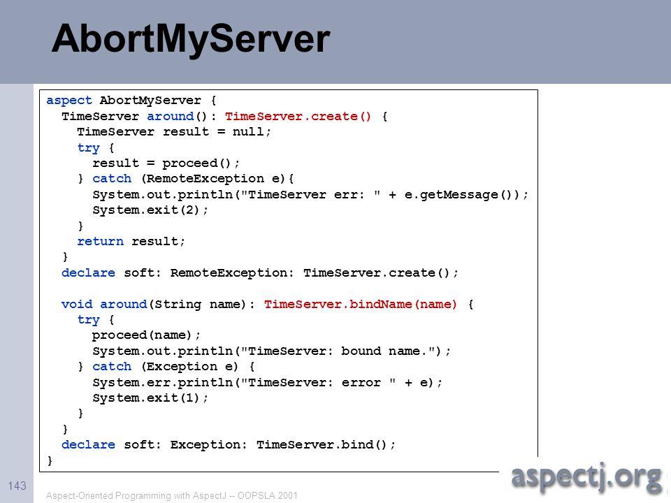 AbortMyServer aspect AbortMyServer {