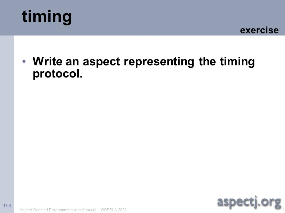 timing Write an aspect representing the timing protocol. exercise
