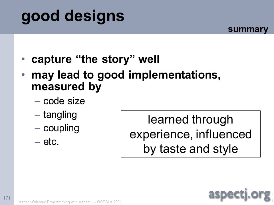 learned through experience, influenced by taste and style
