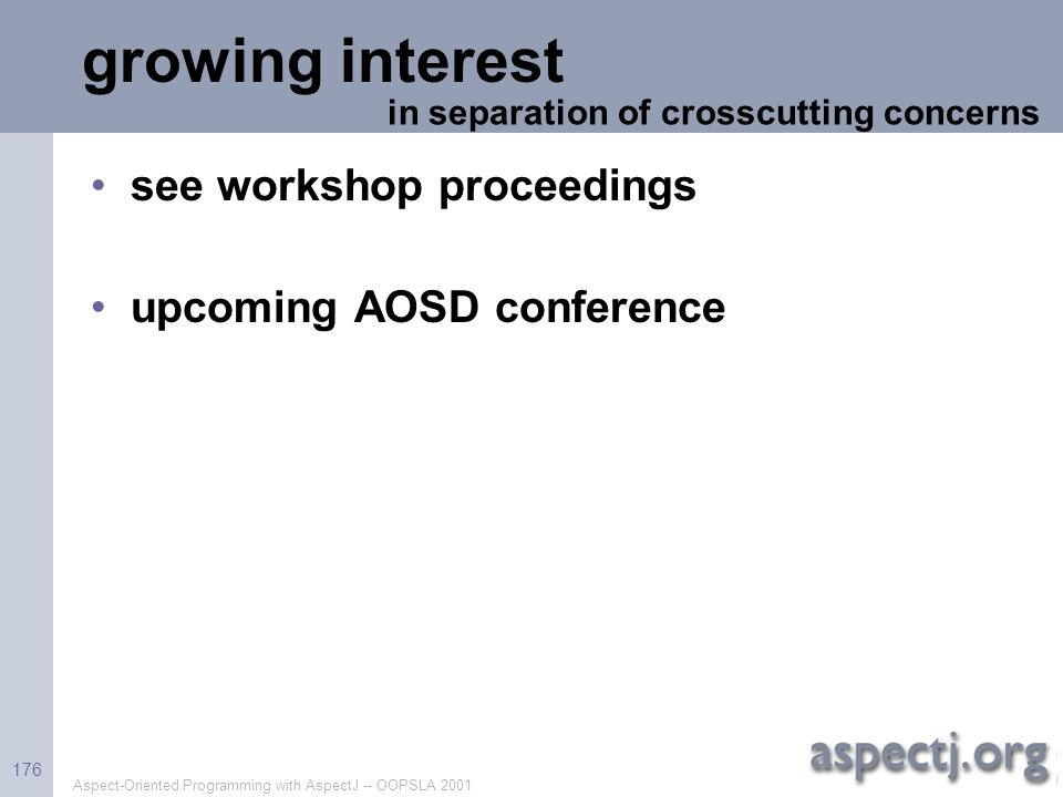growing interest see workshop proceedings upcoming AOSD conference