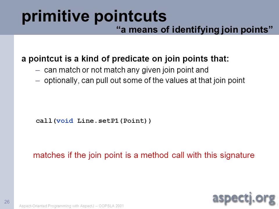 primitive pointcuts a means of identifying join points