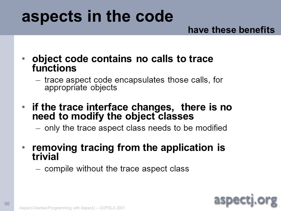 aspects in the code object code contains no calls to trace functions