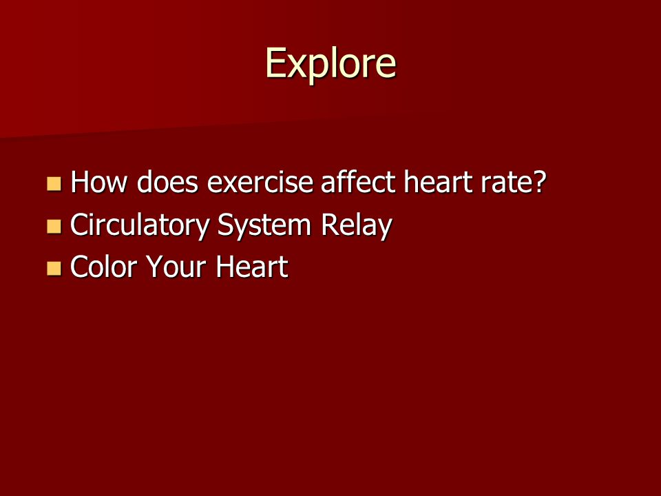 Explore How does exercise affect heart rate Circulatory System Relay