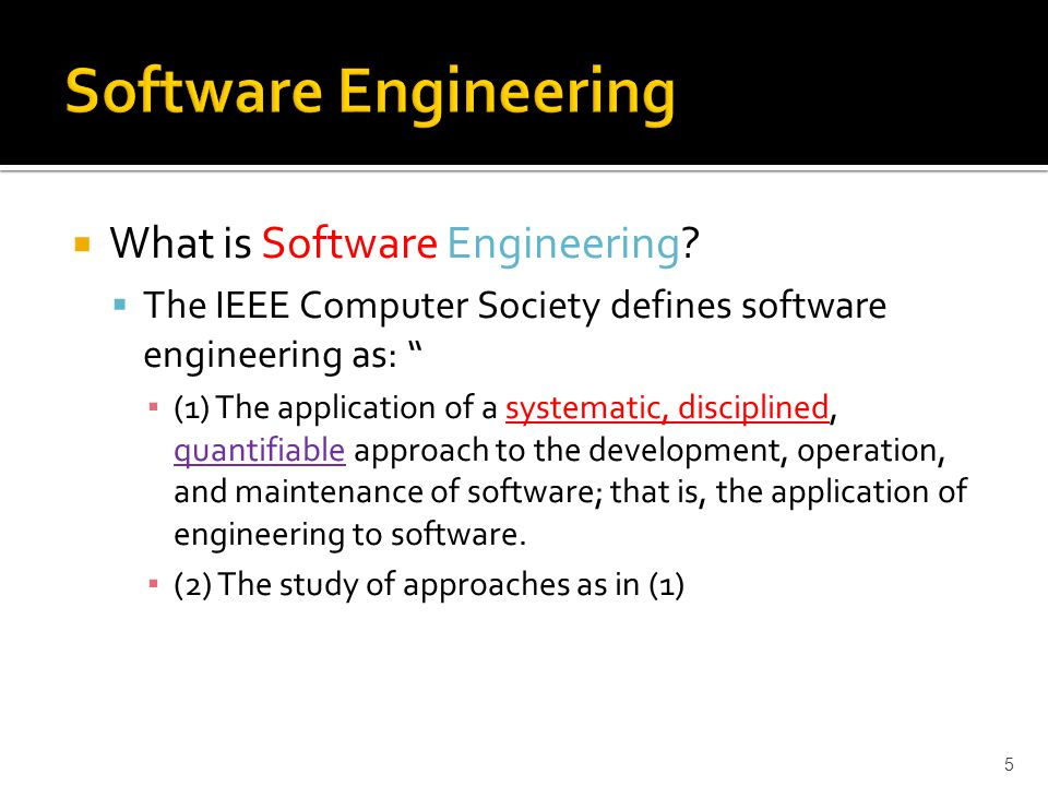 Software Engineering What is Software Engineering