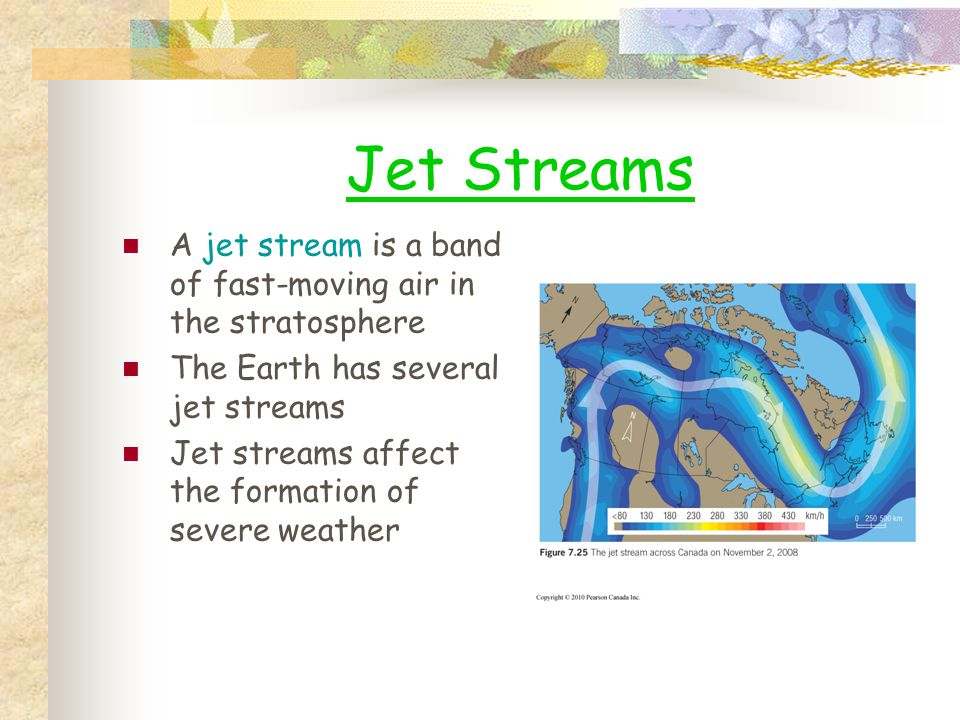 Jet Streams A jet stream is a band of fast-moving air in the stratosphere. The Earth has several jet streams.