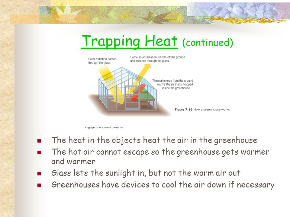 Trapping Heat (continued)