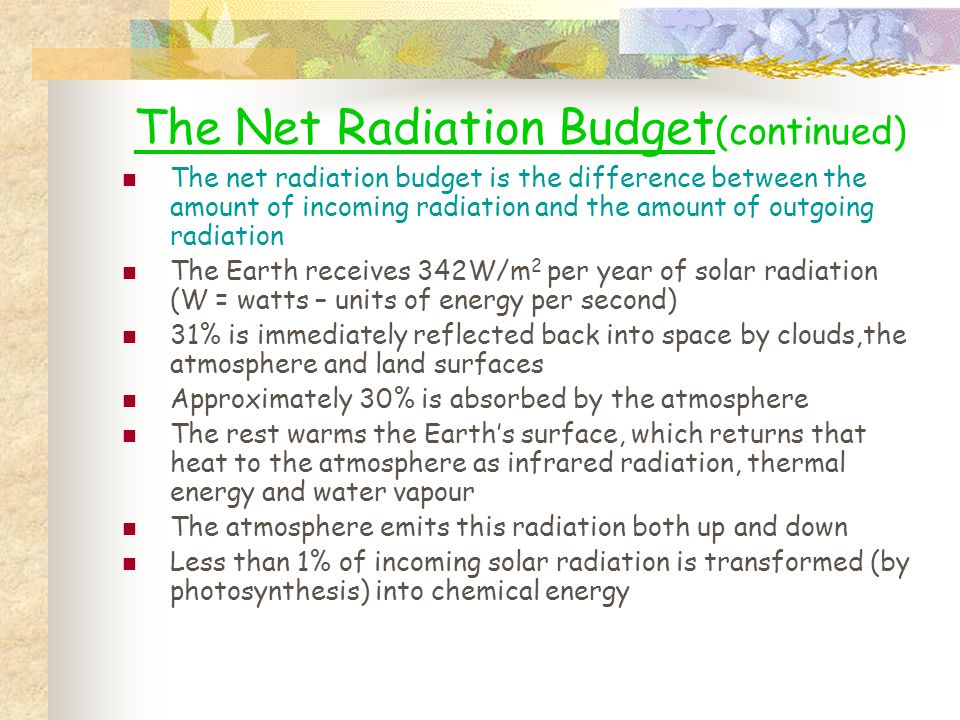 The Net Radiation Budget(continued)