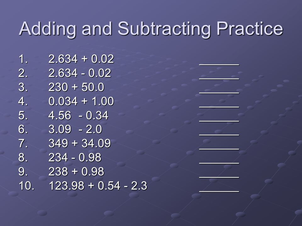Adding and Subtracting Practice
