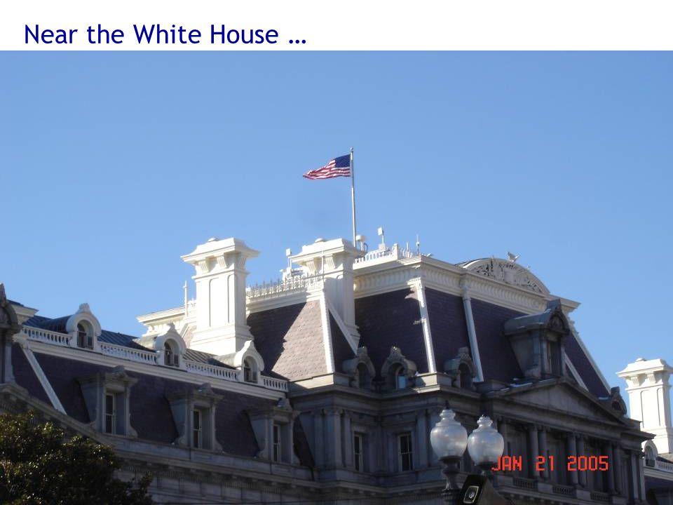 Near the White House … Eisenhower Executive Building next to white house