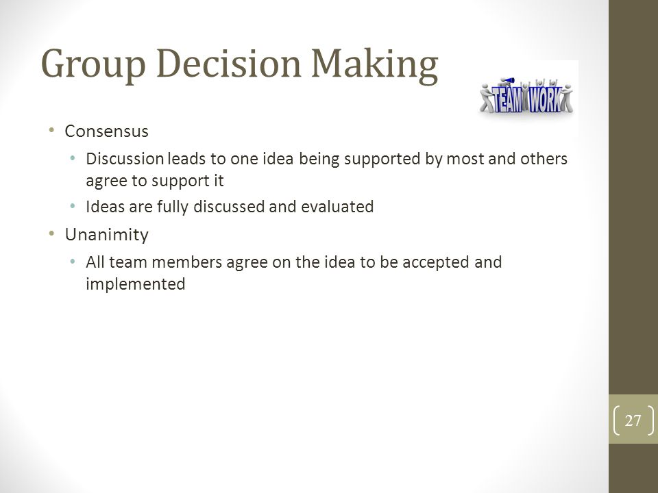 Group Decision Making Consensus Unanimity