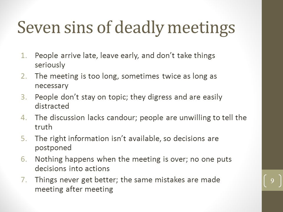 Seven sins of deadly meetings