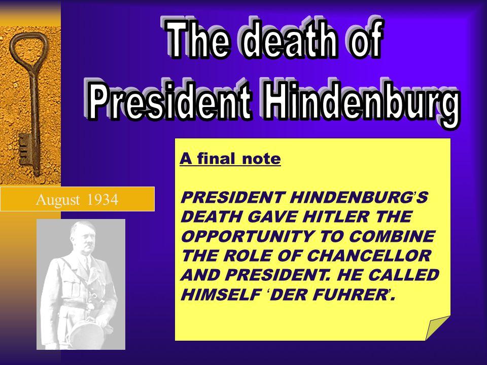 The death of President Hindenburg A final note PRESIDENT HINDENBURG'S
