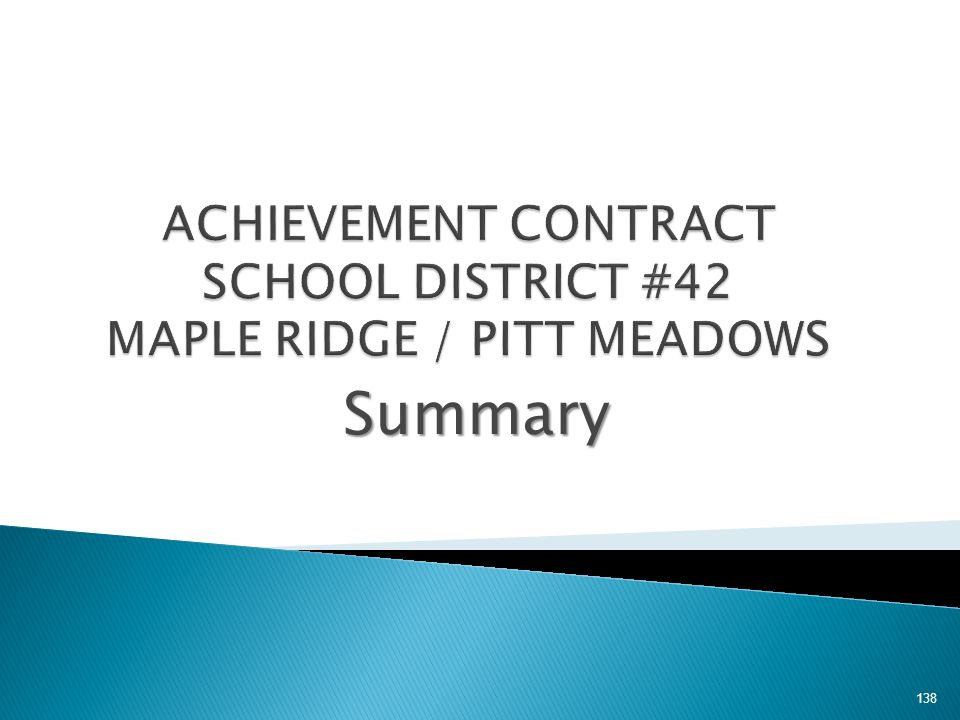 ACHIEVEMENT CONTRACT SCHOOL DISTRICT #42 MAPLE RIDGE / PITT MEADOWS