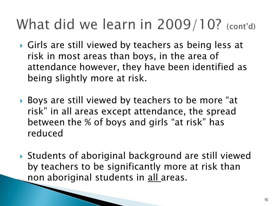 What did we learn in 2009/10 (cont'd)