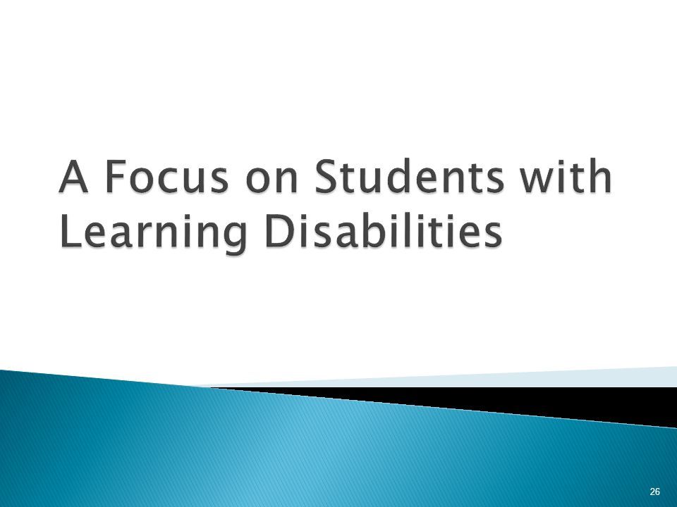A Focus on Students with Learning Disabilities