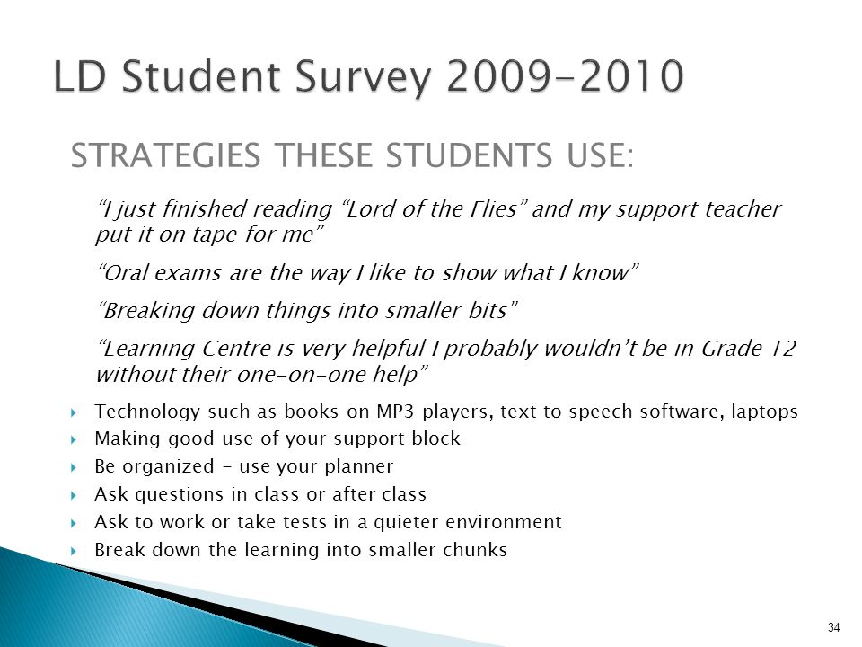 LD Student Survey 2009-2010 Strategies These Students Use: