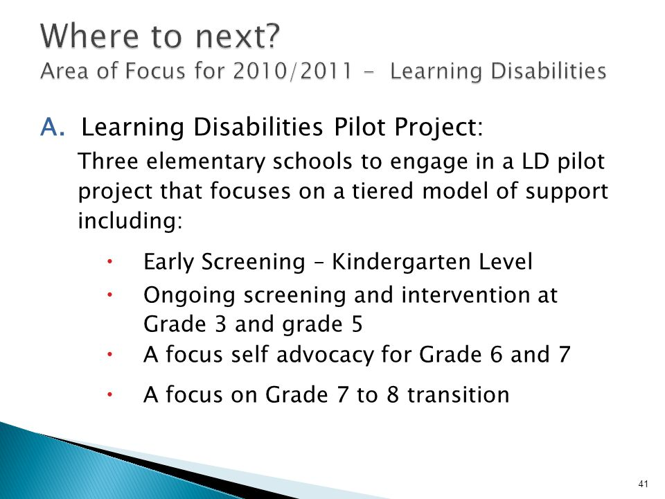 Where to next Area of Focus for 2010/ Learning Disabilities
