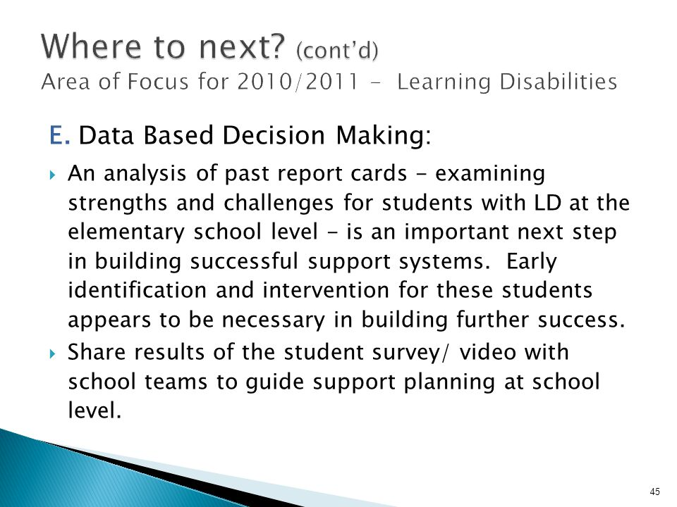 Where to next (cont'd) Area of Focus for 2010/ Learning Disabilities