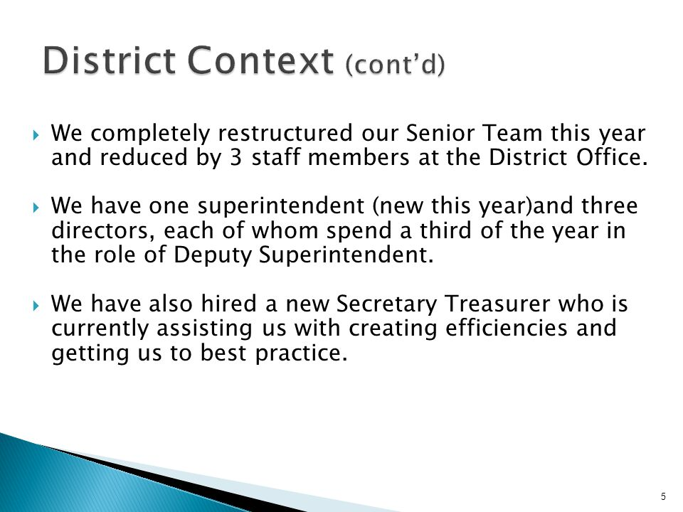 District Context (cont'd)