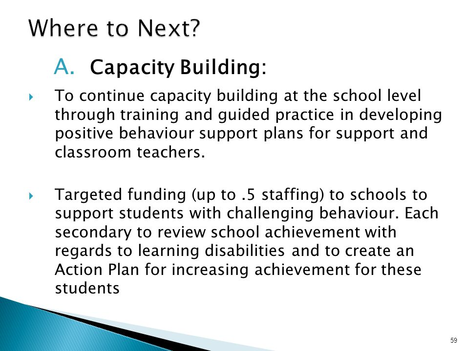 Where to Next A. Capacity Building: