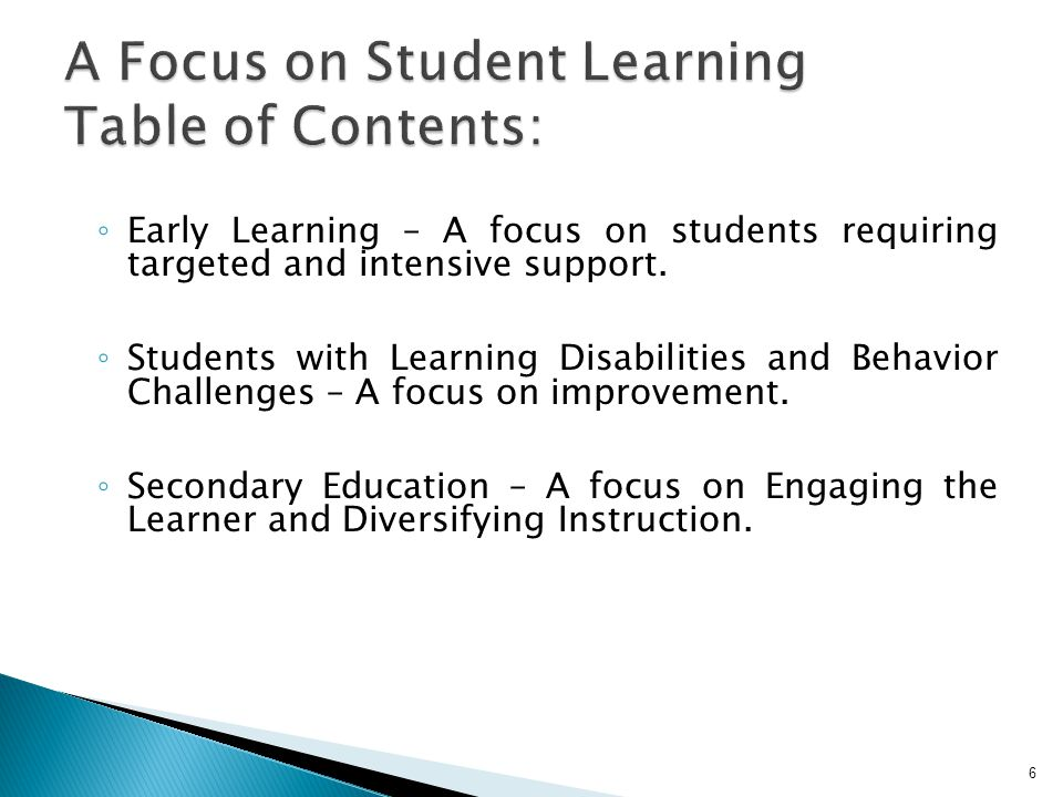 A Focus on Student Learning Table of Contents: