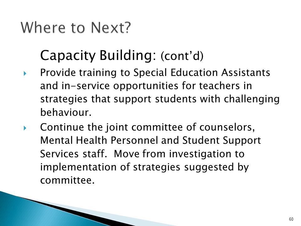 Where to Next Capacity Building: (cont'd)