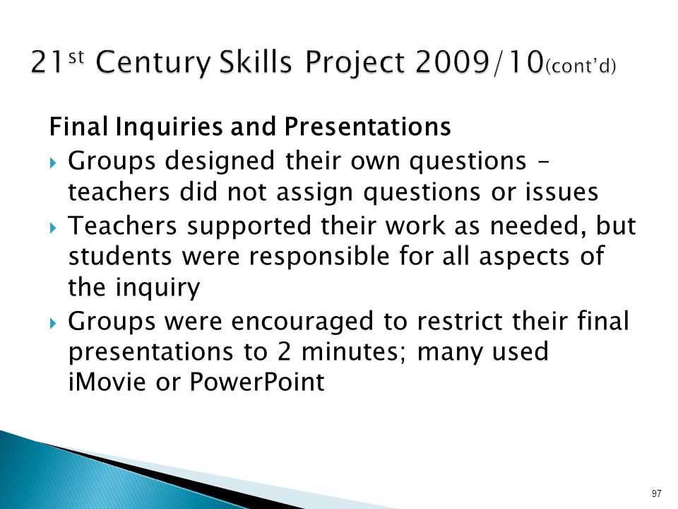 21st Century Skills Project 2009/10(cont'd)