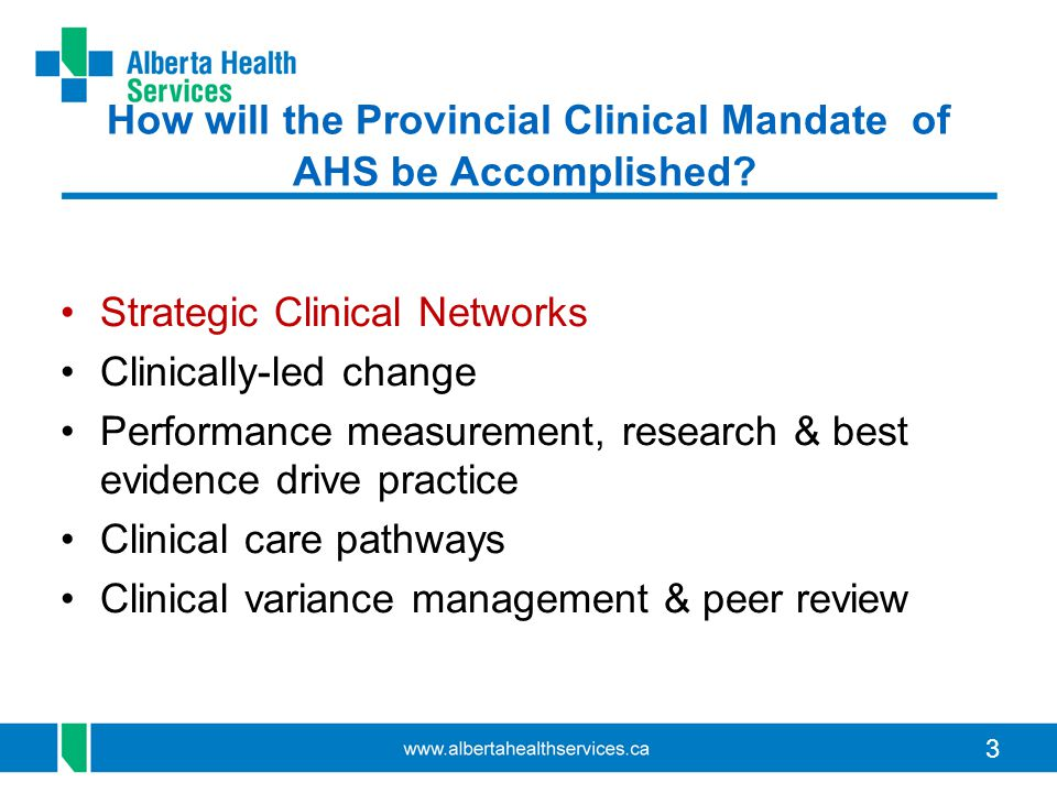 How will the Provincial Clinical Mandate of AHS be Accomplished