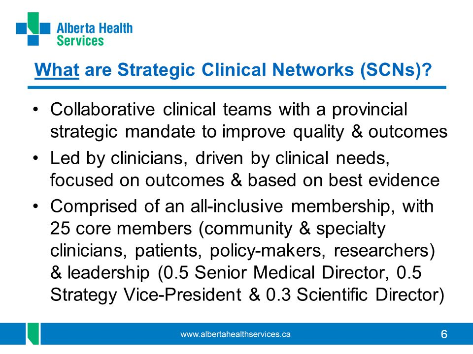 What are Strategic Clinical Networks (SCNs)
