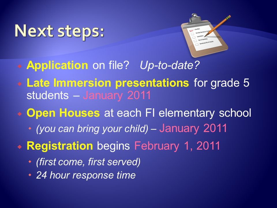 Next steps: Application on file Up-to-date