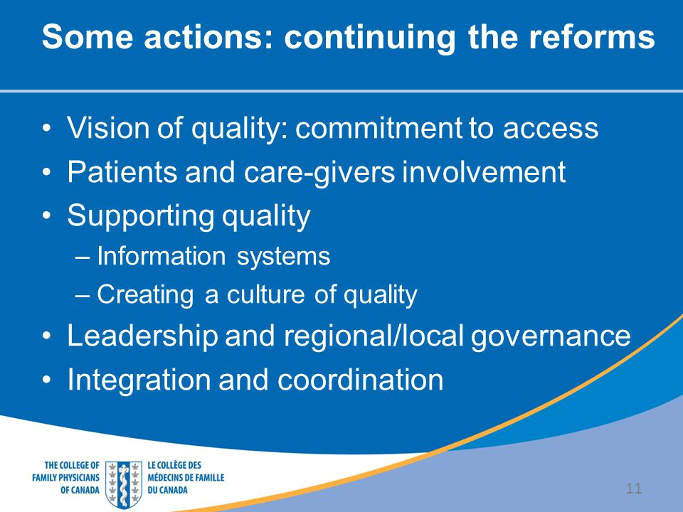 Some actions: continuing the reforms