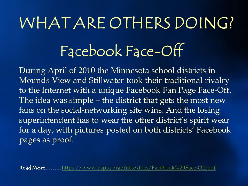WHAT ARE OTHERS DOING Facebook Face-Off