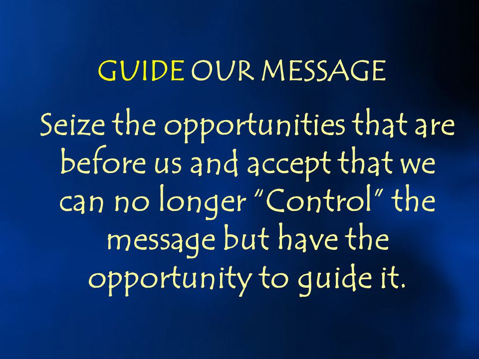 GUIDE OUR MESSAGE