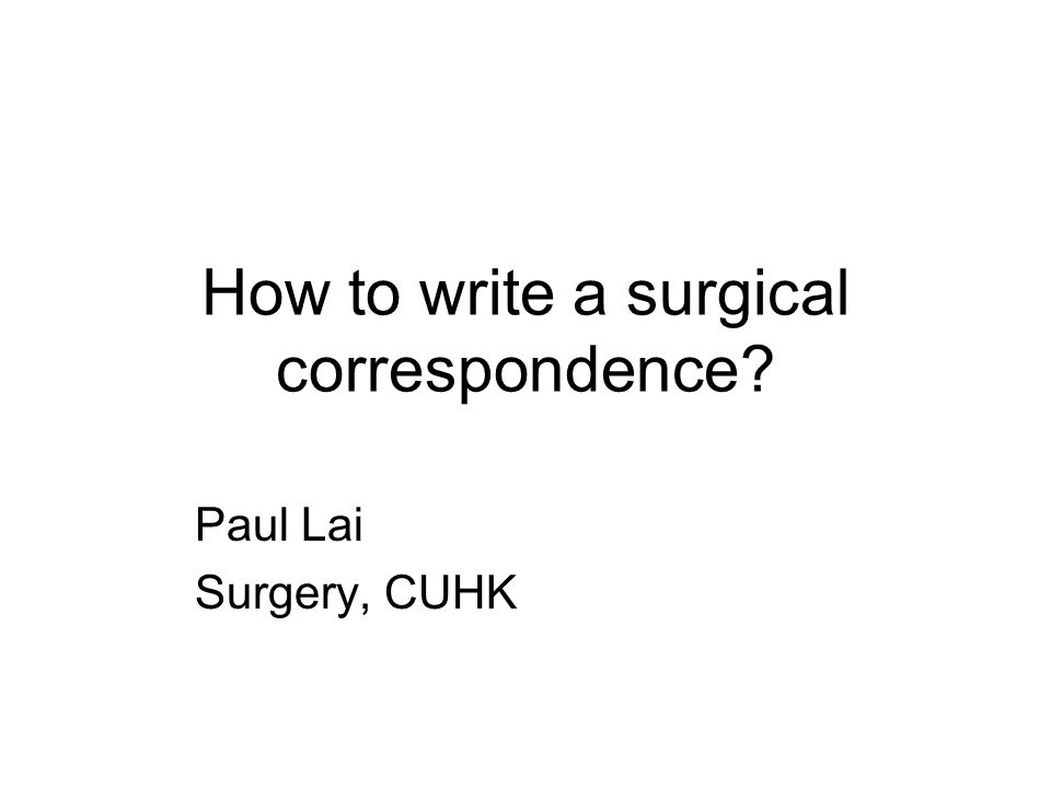 How to write a surgical correspondence
