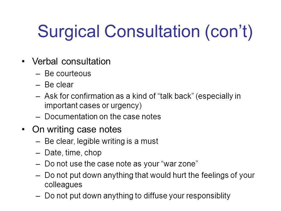 Surgical Consultation (con't)