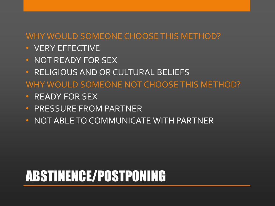 ABSTINENCE/POSTPONING