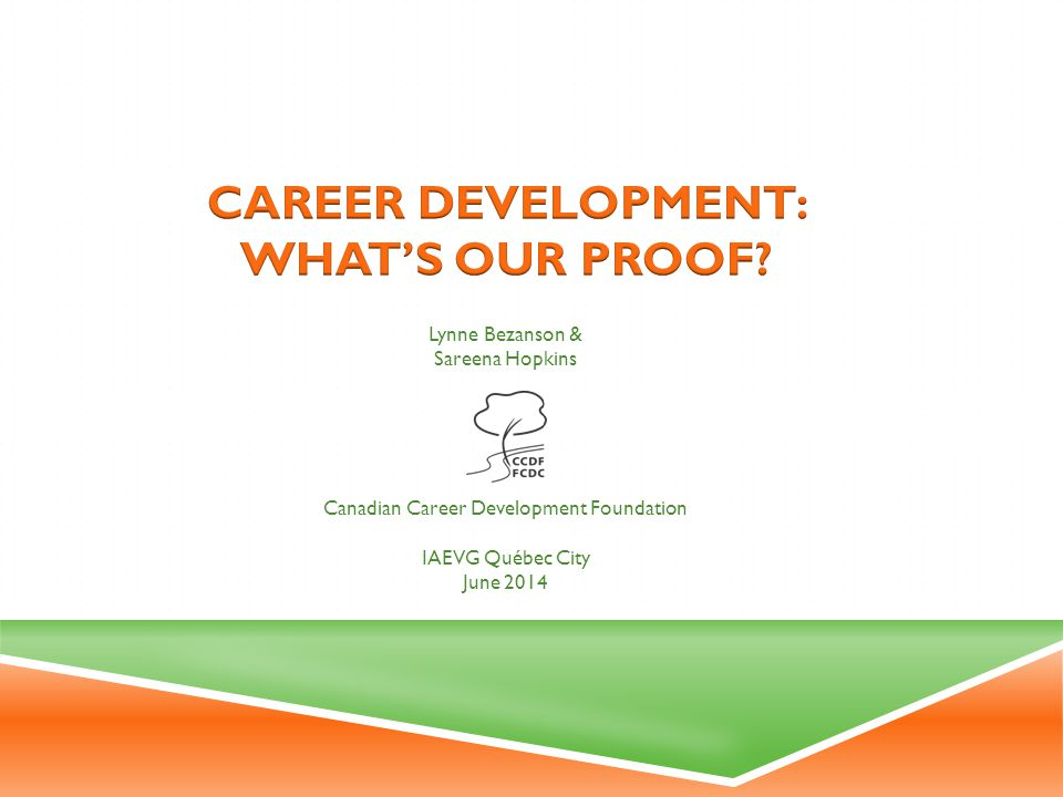 Career Development: What's our Proof