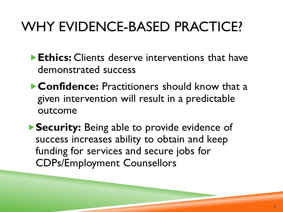 Why Evidence-Based Practice