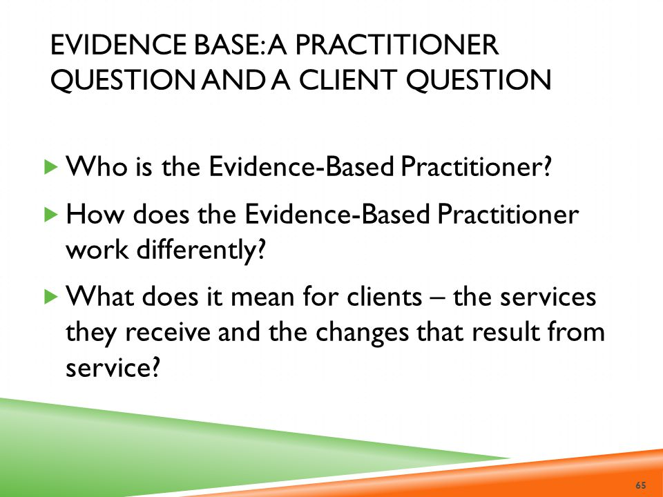 Evidence Base: A Practitioner Question and a Client Question
