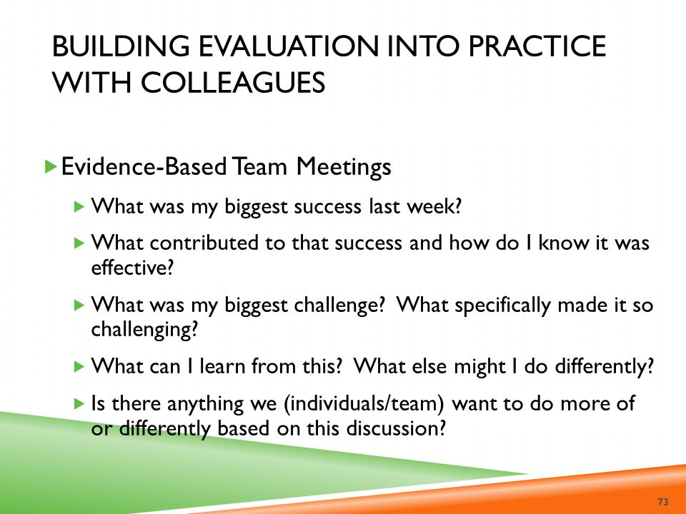 Building Evaluation into Practice with Colleagues