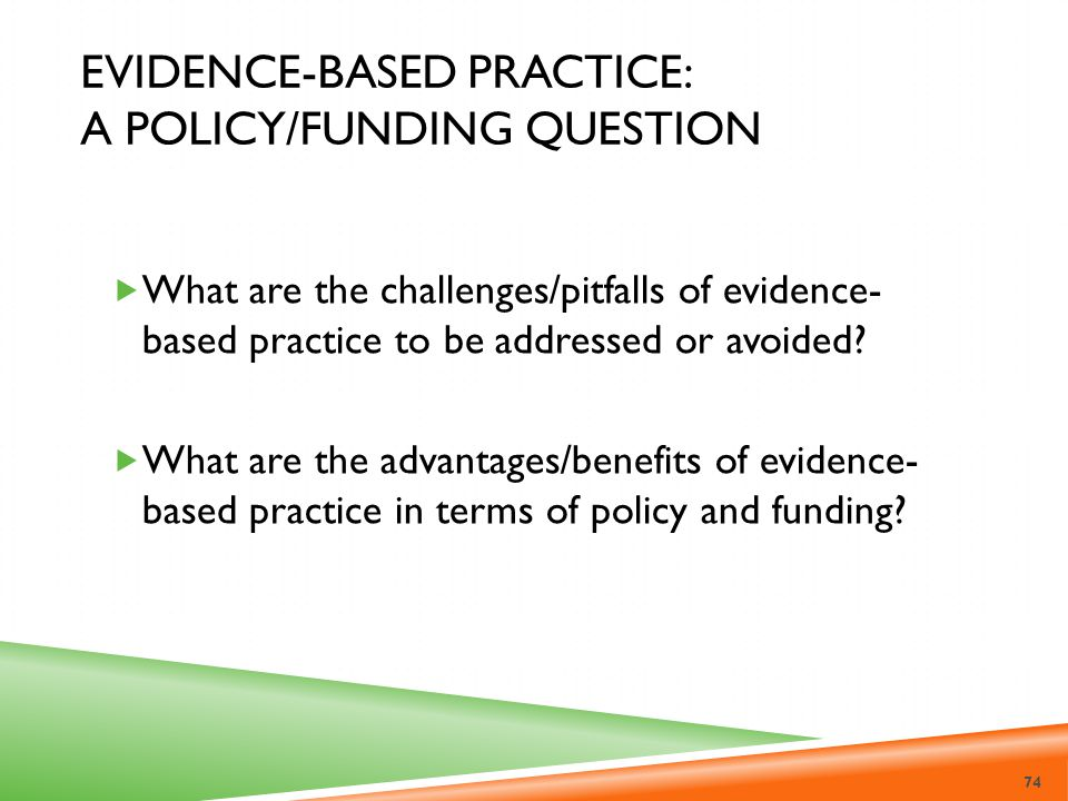 Evidence-Based Practice: A Policy/Funding Question