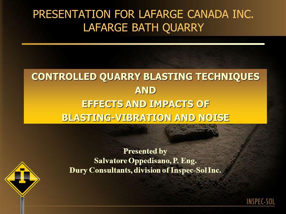 PRESENTATION FOR LAFARGE CANADA INC. LAFARGE BATH QUARRY