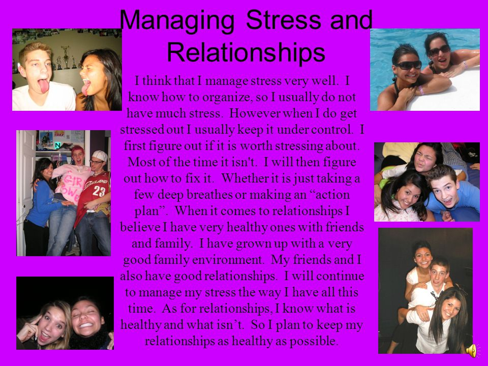 Managing Stress and Relationships