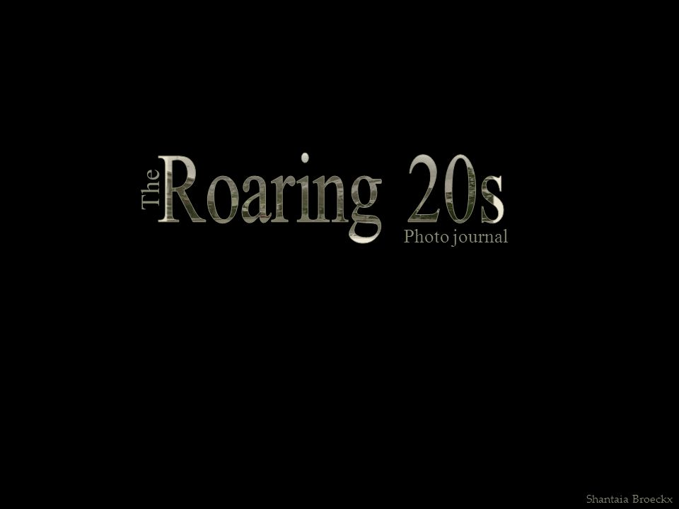 Roaring 20s The Photo journal Shantaia Broeckx