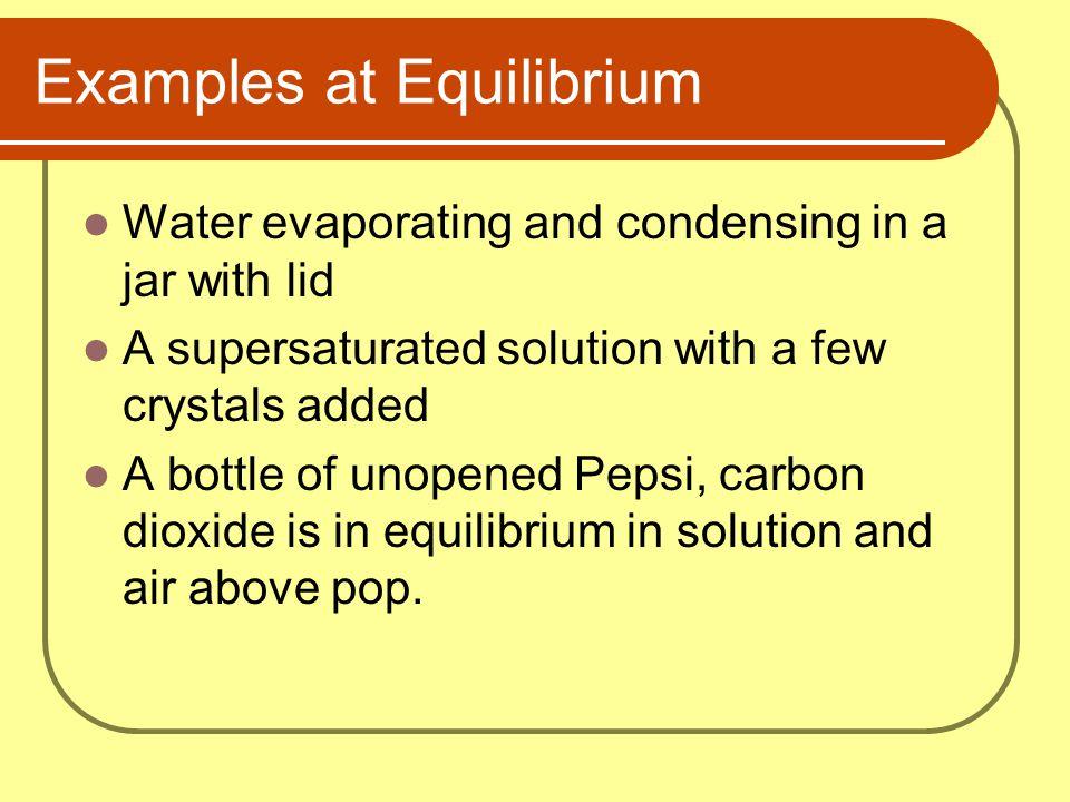 Examples at Equilibrium