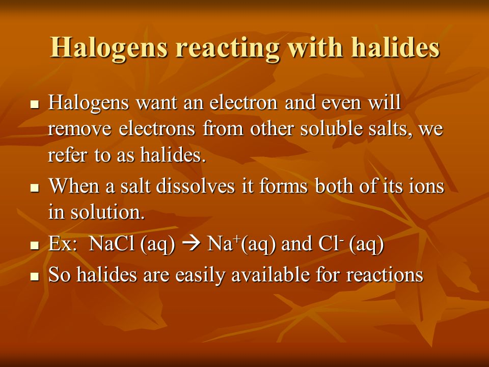 Halogens reacting with halides