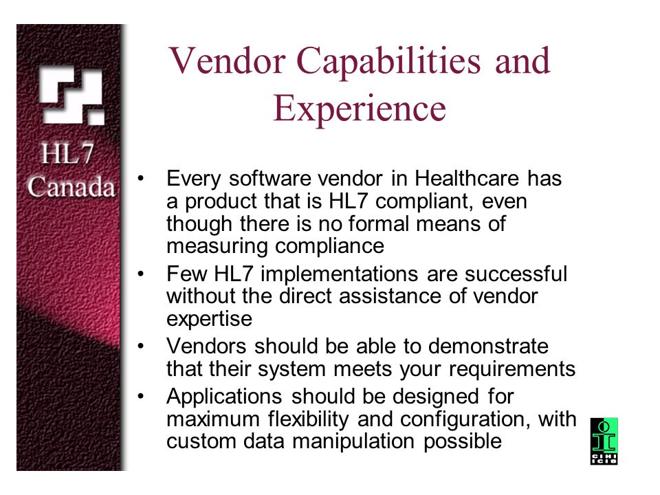 Vendor Capabilities and Experience