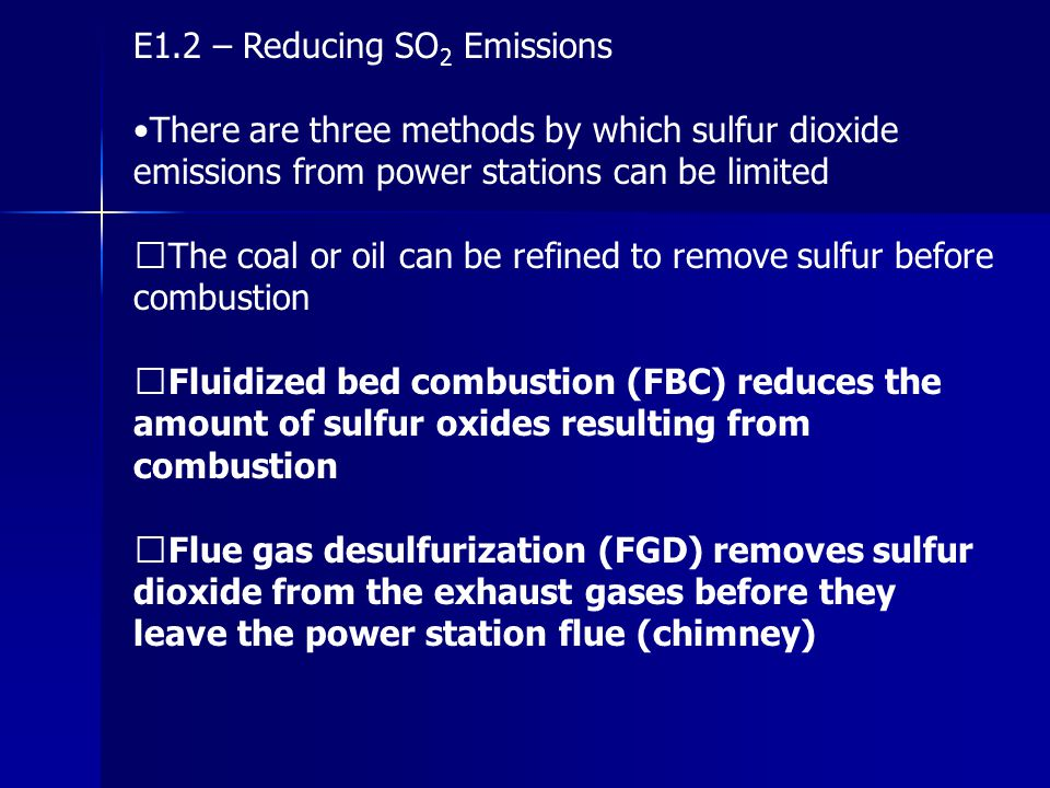 E1.2 – Reducing SO2 Emissions