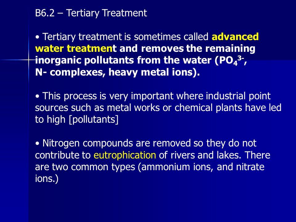 B6.2 – Tertiary Treatment